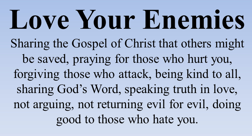 love your enemies thinking on scripture