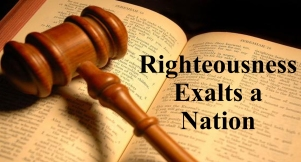 Rigtheousness Exalts a Nation