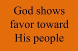 God shows favor toward His people