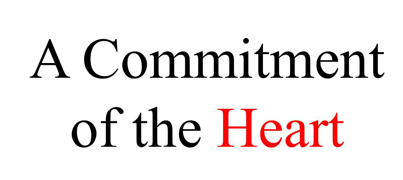 A Commitment of the Heart