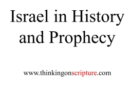 Israel in History and Prophecy