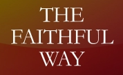 Faithful Way
